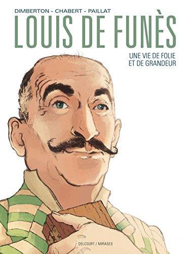 Louis de Funès, une vie de folie et de grandeur par François Dimberton