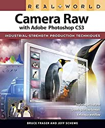 [(Real World Camera Raw with Adobe Photoshop CS3)] [By (author) Bruce Fraser ] published on (December, 2007)