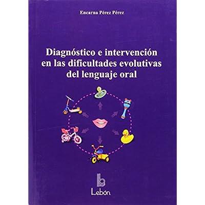 diagnostico e intervencion en las dificultades evolutivas del