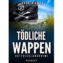Tödliche Wappen. Ostfrieslandkrimi (Hauke Holjansen ermittelt 6)