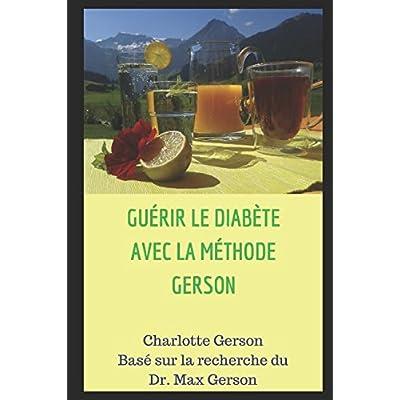 GUÉRIR LE DIABÈTE AVEC LA MÉTHODE GERSON
