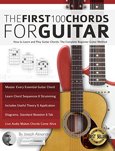 Guitar: The First 100 Chords for Guitar: How to Learn and Play ...