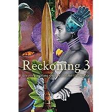 Reckoning 3: Creative Writing on Environmental Justice