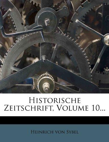 Historische Zeitschrift, Zehnter Band, 1863