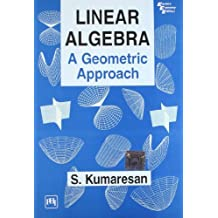 Linear Algebra: A Geometric Approach