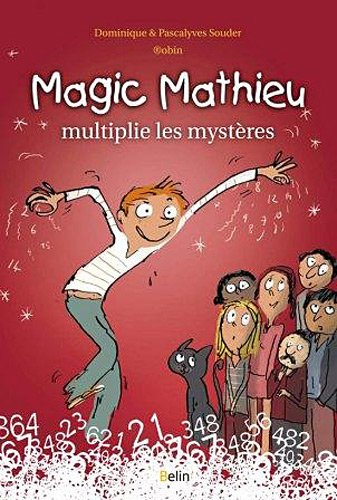 magic-mathieu-multiplie-les-mystres
