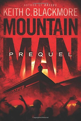 Mountain Man: Prequel: Volume 4