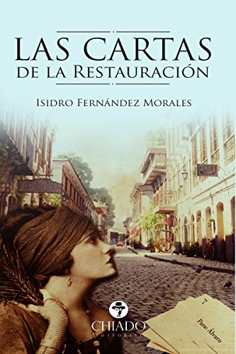 Las Cartas de la Restauración por Isidro Fernández Morales