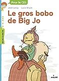 """Afficher """"Le gros bobo de Big Jo"""""""