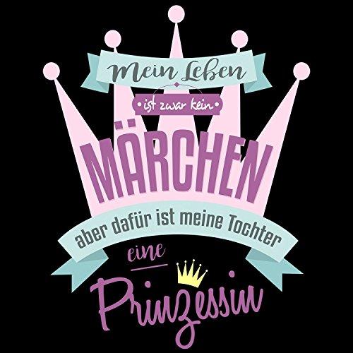 Fashionalarm Herren T-Shirt - Mein Leben ist kein Märchen aber meine Tochter eine Prinzessin | Fun Shirt mit Spruch als Geburtstag Geschenk Idee Papa Schwarz