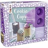 Kreativ-Set Cookie Cups: Buch mit Rezepten sowie Anleitungen und Silikon-Backform (Buch plus Material)