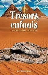 Trésors enfouis : L'encyclopédie aventure