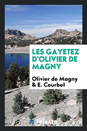 Les Gayetez D'Olivier de Magny