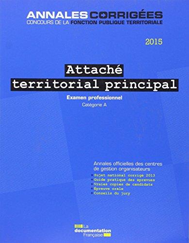 Attaché territorial principal 2015 : Examen professionnel, Catégorie A par CIG petite couronne