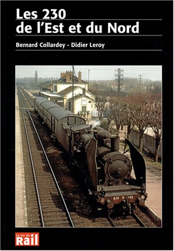 Les 230 de l'Est et du Nord par Bernard Collardey