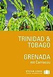 Stefan Loose Reiseführer Trinidad & Tobago, Grenada mit Carriacou - Christine De Vreese