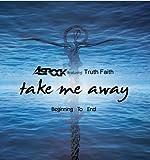 Take Me Away by Asrock