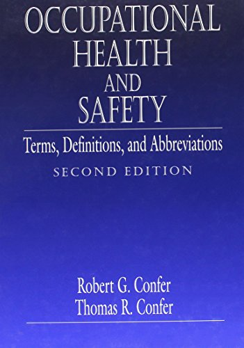 Occupational Health and Safety: Terms, Definitions and Abbreviations, Second Edition