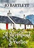 A Highland Practice: A Fabrian Books feel-good novel (English Edition)