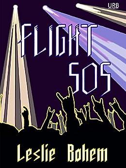 Flight 505: a novella (English Edition) di [Bohem, Leslie]
