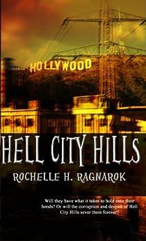 Hell City Hills: A Novella by [Ragnarok, Rochelle]