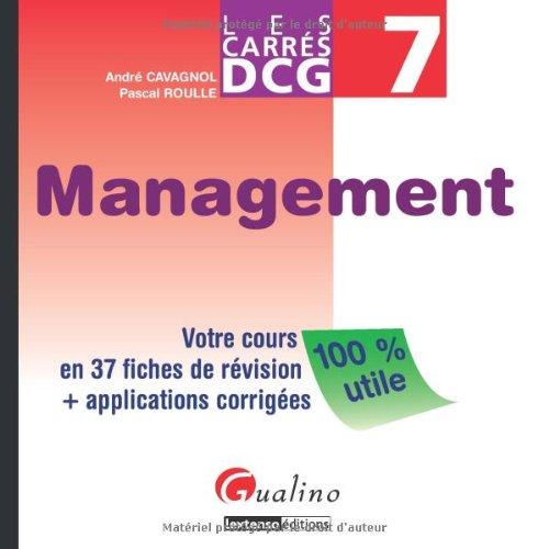 DCG 7 Management : Votre cours en 37 fiches de révision + applications corrigées
