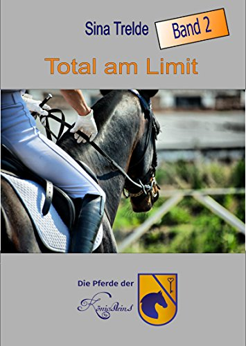 total-am-limit-die-pferde-der-knigsteins-band-2