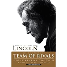 Team Of Rivals (Thorndike Press Large Print Nonfiction Series) Lrg edition by Goodwin, Doris Kearns (2013) Hardcover