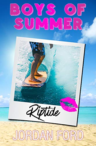Riptide: A Sweet Teen Romance (Boys of Summer) (English Edition) (Jordan Summers)