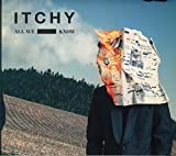 Songtexte von Itchy - All We Know