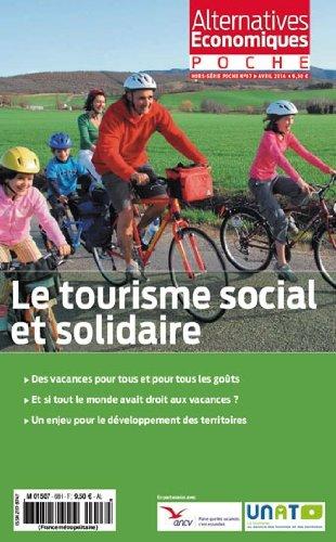 Le Tourisme Social et Solidaire - Alternatives Economiques Hs Poche N 67 par Collectif