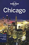 Chicago City Guide (Lonely Planet Chicago)