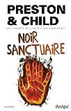 Noir sanctuaire : une enquête de l'inspecteur Pendergast | Child, Lincoln (1957-....). Auteur