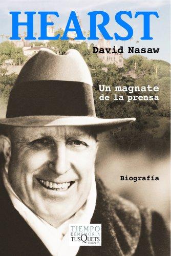 Descargar Libro Hearst: Un magnate de la prensa (.) de David Nasaw