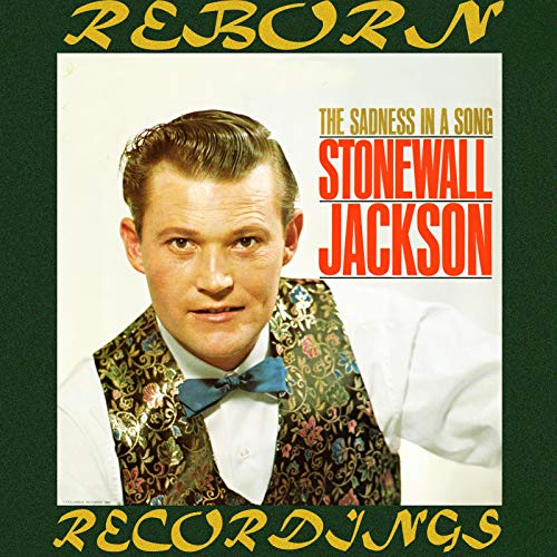 Sadness in a Song (HD Remastered) (Stonewall Jackson Mp3 Musik)