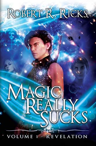 Revelation: Magic Really Sucks, Volume 1 (English Edition) eBook ...
