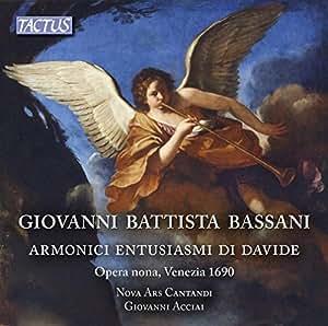 Bassani:Armonici Entusiasmi [Giovanni Acciai, Nova Ars Cantandi] [TACTUS: TC 650290]
