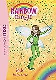 Rainbow Magic 04 - Jade, la fée verte