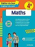 Cahier du jour/Cahier du soir Maths 4e - Nouveau programme 2016