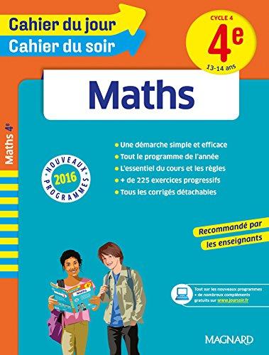 Cahier du jour/Cahier du soir Maths 4e - Nouveau programme 2016 par Collectif