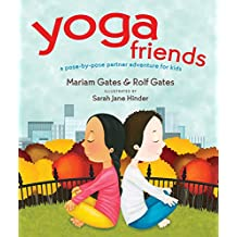 Yoga Friends: A Pose-by-Pose Partner Adventure for Kids