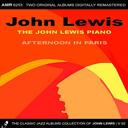 the-classic-jazz-albums-collection-of-john-lewis-volume-2-the-john-lewis-piano-afternoon-in-paris