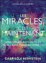 Les miracles c'est maintenant par Bernstein