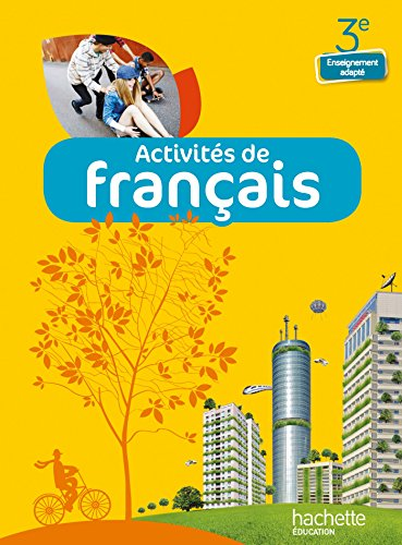 Activités de Français 3e Enseignement adapté - Livre élève - Ed. 2014