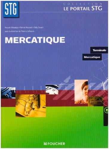 MERCATIQUE TERMINALE (Ancienne édition)