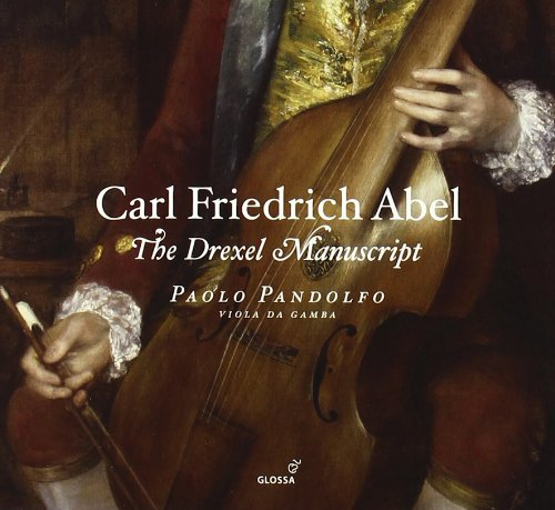 Carl Friedrich Abel: Das Drexel Manuscript - Werke für Viola da Gamba