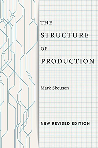 The Structure of Production: New Revised Edition por Mark Skousen