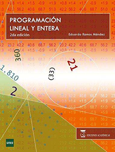 PROGRAMACIÓN LINEAL Y ENTERA por EDUARDO RAMOS MÉNDEZ