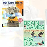 101 Dog Tricks and Brain Games For Dogs 2 Books Bundle Collection (101 Dog Tricks: Step-by-step Activities to Engage, Challenge, and Bond with Your Dog, Brain Games For Dogs: Fun ways to build a strong bond with your dog and provide it with vital mental stimulation)