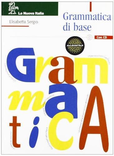 Grammatica di base. Per le Scuole superiori. Con CD-ROM